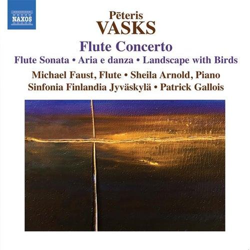 P. Vasks: Flute Concerto - Flute Sonata von Michael Faust