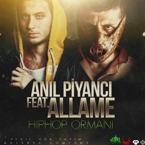 Hip Hop Ormanı (feat. Allame) von Anıl Piyancı