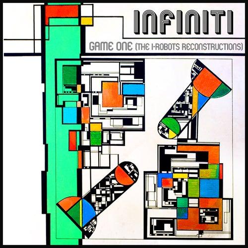 Game One (The I-Robots Reconstructions) de Infiniti