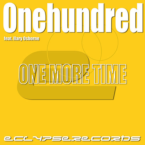 One More Time by The One Hundred