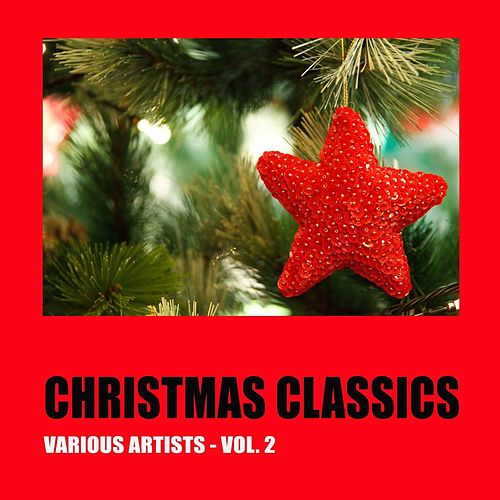 Christmas Classics, Vol. 2 by Various Artists