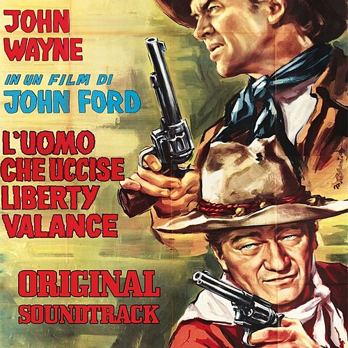 The Man Who Shot Liberty Valance (From 'L'uomo che uccise Liberty Valance') by Gene Pitney