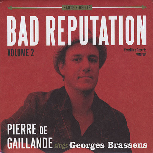 Bad Reputation, Vol. 2 de Pierre de Gaillande