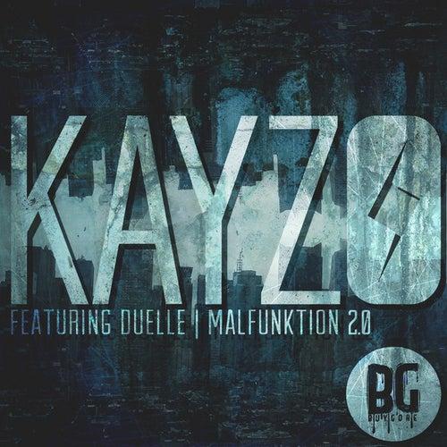 Malfunktion 2.0 de Kayzo