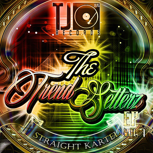 The Trend Setterz Vol. 1 - EP by VYBZ Kartel