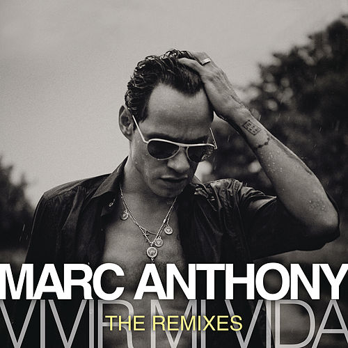 Vivir Mi Vida - The Remixes de Marc Anthony