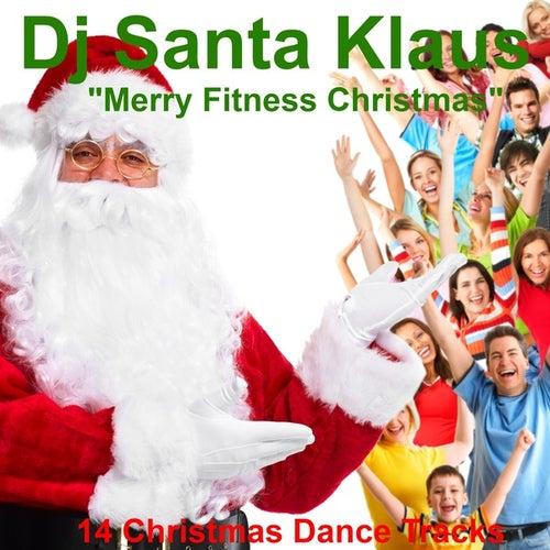 Merry Fitness Christmas von Dj Santa Klaus