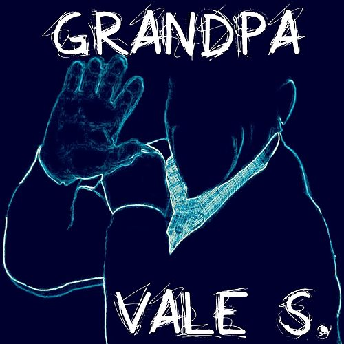 Grandpa by Los Vales