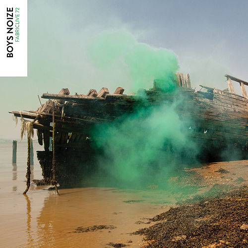 FABRICLIVE 72: Boys Noize de Various Artists