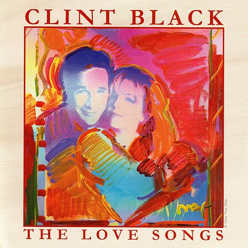 The Love Songs von Clint Black
