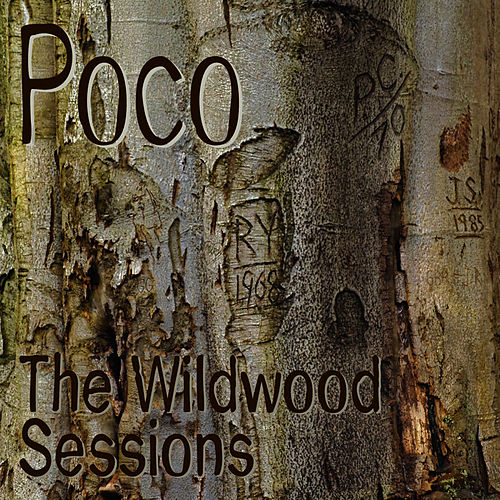 The Wildwood Sessions von Poco