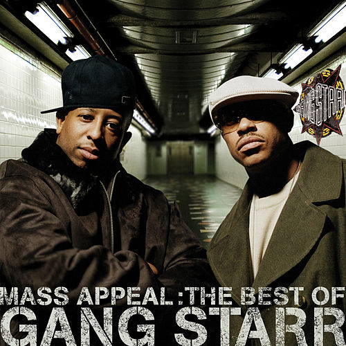 Mass Appeal: The Best Of Gang Starr de Gang Starr