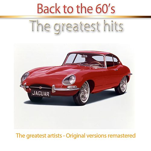 Back to the 60's (The Greatest Hits) von Various Artists