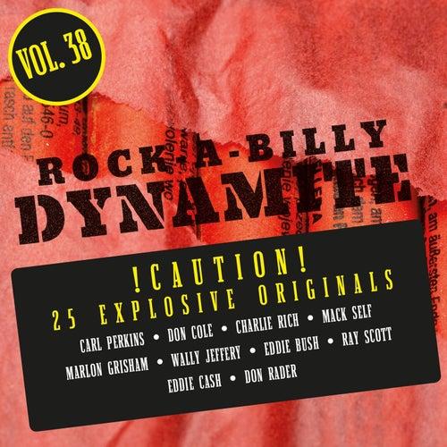 Rock-A-Billy Dynamite, Vol. 38 de Various Artists