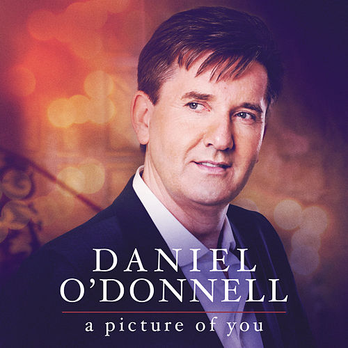 A Picture of You de Daniel O'Donnell