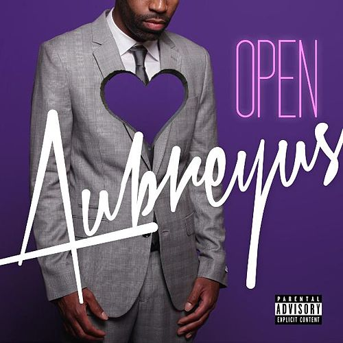 Open (Dream About You) de Aubreyus