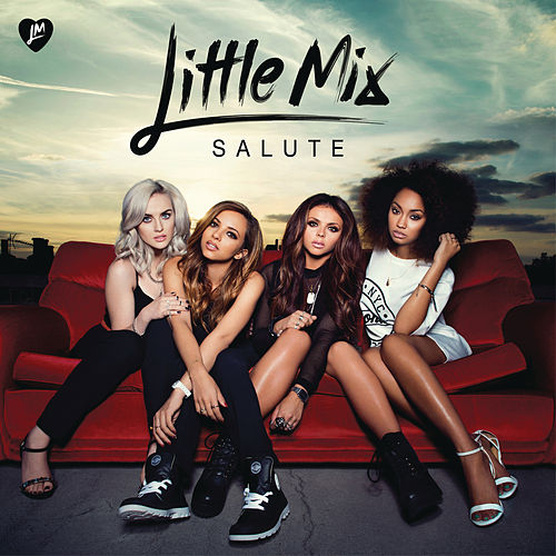 Salute (The Deluxe Edition) by Little Mix