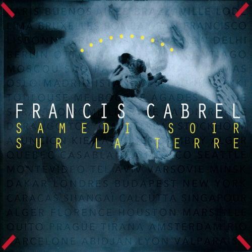 Samedi soir sur la terre (Remastered) von Francis Cabrel