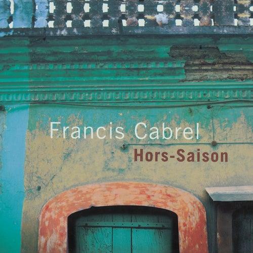 Hors-saison (Remastered) de Francis Cabrel