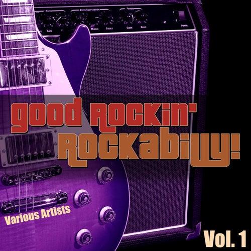 Good Rockin' Rockabilly!, Vol. 1 de Various Artists