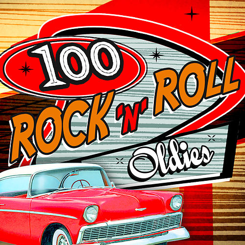 100 Rock 'N' Roll Oldies von Various Artists