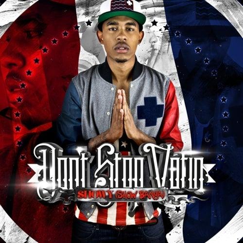 Dont Stop Votin (Deluxe Edition) de Showbanga