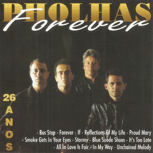 26 Anos - Pholhas Forever de Pholhas