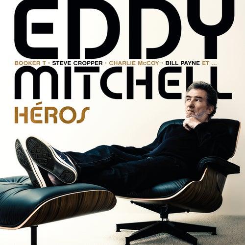 Héros de Eddy Mitchell