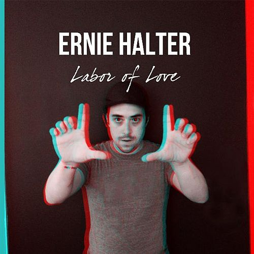 Labor of Love de Ernie Halter