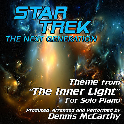 'The Inner Light' Theme for Solo Piano (From 'Star Trek: The Next Generation') von Dennis McCarthy