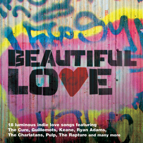 Beautiful Love:The Indie Love Songs Collection van Various Artists