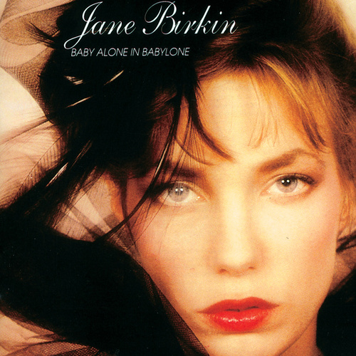 Baby Alone In Babylone van Jane Birkin