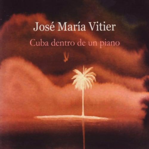 Cuba dentro de un piano de Jose Maria Vitier