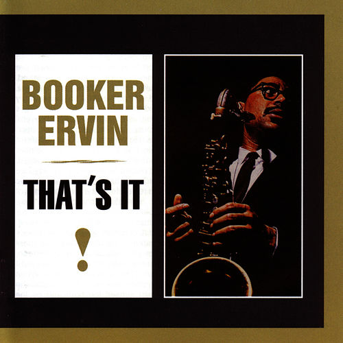 That's It di Booker Ervin
