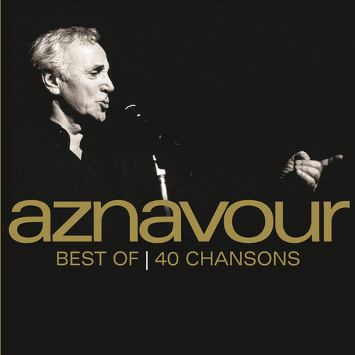 Best Of 40 Chansons de Charles Aznavour