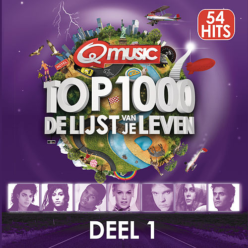 Q-music Top 1000 - deel 1 van Various Artists