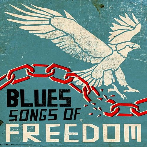Blues Songs of Freedom by Various Artists
