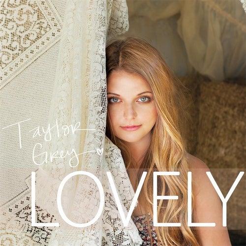 Lovely de Taylor Grey