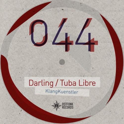 Darling/Tuba Libre di Klangkuenstler