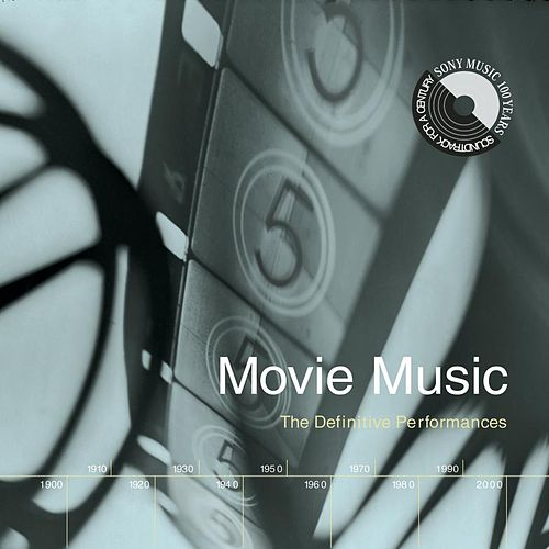 Movie Music: The Definitive Performances by Various Artists