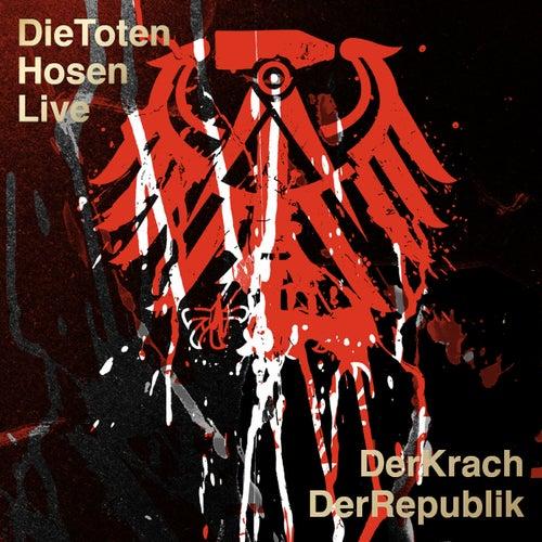Die Toten Hosen Live:  Der Krach der Republik von Die Toten Hosen