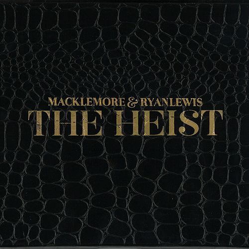 The Heist [Deluxe Edition] by Macklemore & Ryan Lewis