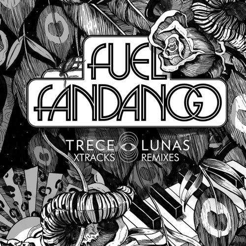 Trece Lunas (Xtracks y Remixes) de Fuel Fandango
