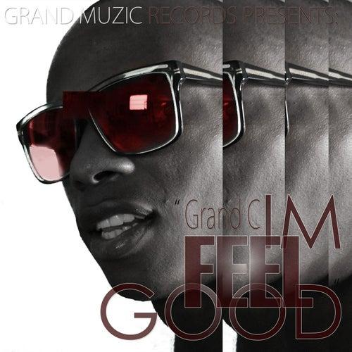 Im Feel Good by Grand C