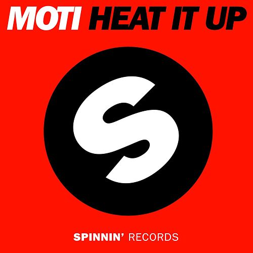 Heat It Up von MOTi