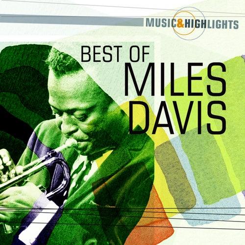 Music & Highlights: Miles Davis - Best of von Miles Davis