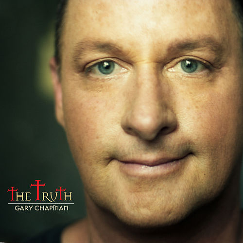 The Truth by Gary Chapman