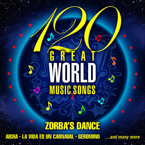 120 Great World Music Songs von Various Artists