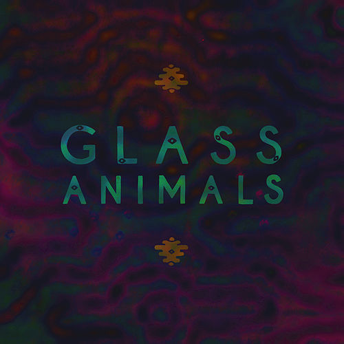 Glass Animals de Glass Animals