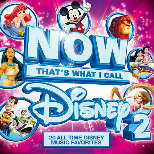 NOW That's What I Call Disney 2 by Various Artists